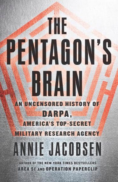 Annie Jacobsen - The Pentagon's Brain