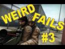 CS:GO Weird Funny Fails 3