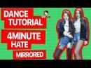 [DANCE LAB] Dance Tutorial, Ep8: 4minute (포미닛) – HATE (싫어) MIRRORED