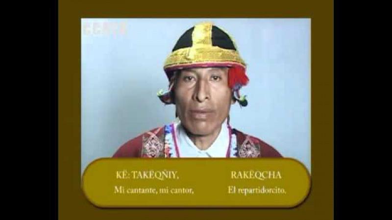Quechua Lesson Runasimi Part I of II