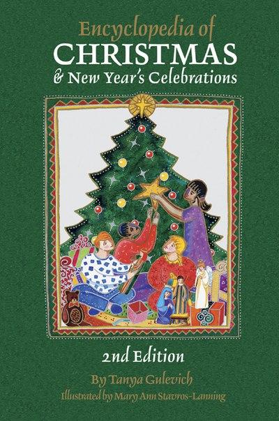 Encyclopedia of Christmas  New Year's Celebration (Tanya Gulevich, 2003)