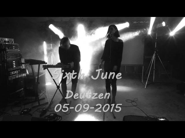 [FULL] Sixth June Live @ Deutzen, Germany / 05.09.2015
