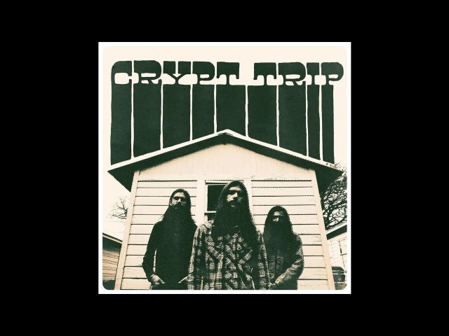 Crypt Trip Mabon Songs (New Full EP) 2016