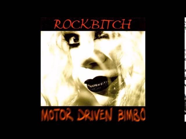 Rockbitch Motor Driven Bimbo 1999 FULL ALBUM