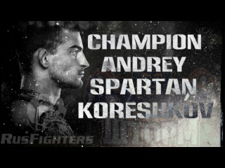 "CHAMPION BELLATOR ANDREY""SPARTAN""KORESHKOV vs BENSON""SMOOTH""HENDERSON 2016  [Чернышов К. ] champion bellator andrey""spartan""kore"