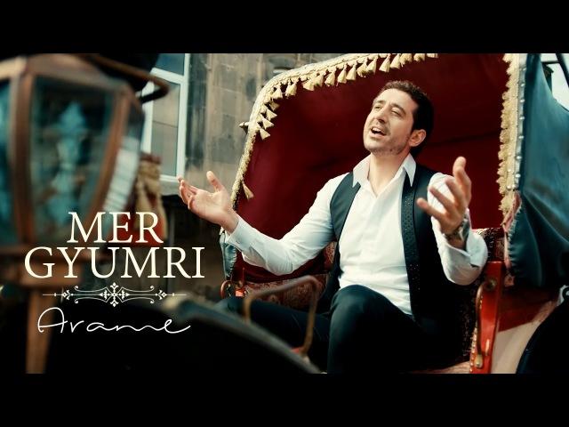 Arame Mer Gyumri Official Music Video 2017 4K