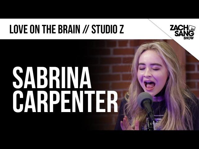 Sabrina Carpenter Love on the Brain Live | Studio Z