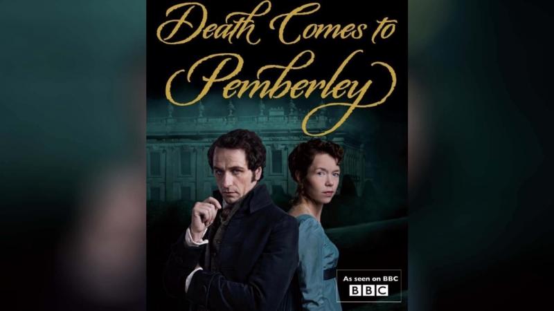 Смерть приходит в Пемберли (2013) | Death Comes to Pemberley