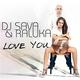 DJ Sava feat. - Love You