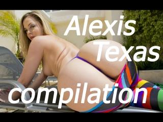 Alexis texas compilation [booty, big butt, blow job, big ass, all sex, anal, asslick, anilingus, cumshot]