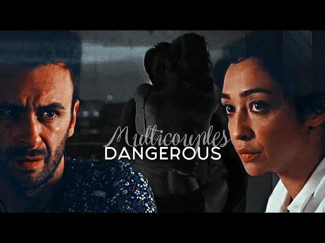 Multicouples | Dangerous [ SpacesInBetween DemonOfHeaven]
