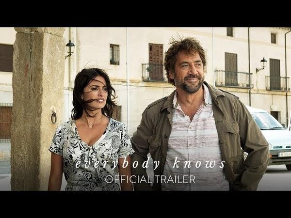 Everybody Knows   Asghar Farhadi   Trailer, 2018