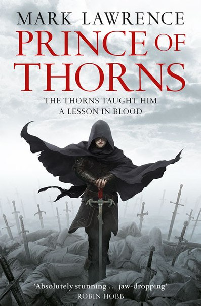 Mark Lawrence - Prince of Thorns (The Broken Empire. Book 01)