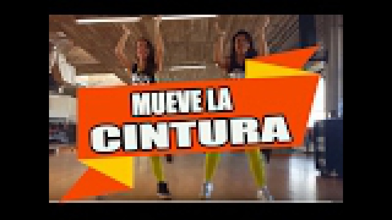 MUEVE LA CINTURA PUNTA El Chevo MM56 ZUMBA con ALBA DURAN Y MELISSA DA CRUZ