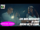 LOS MAS BUSCADOS DJ UNIC DUENO DE TU CAMA