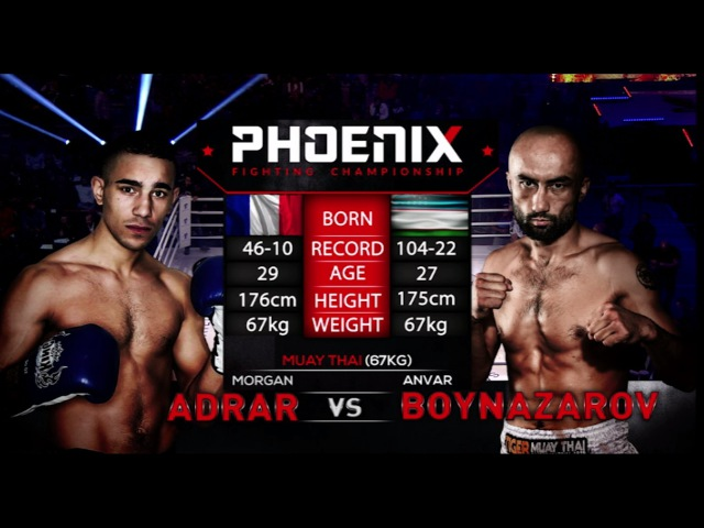 Morgan Adrar vs Anvar Boynazarov Full Fight Muay Thai Phoenix 1