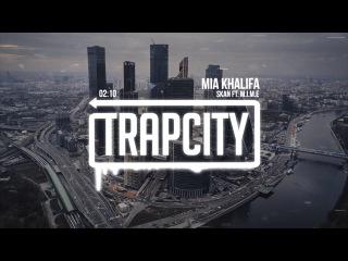 Skan ft.  - Mia Khalifa