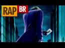 Rap do Coringa Batman Tauz RapTributo 12