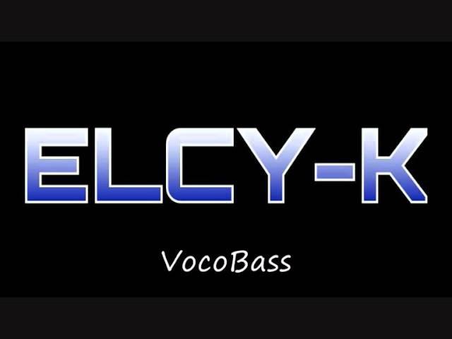 VocoBass ELCY K Original Version