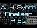 AJH Synth - Finaliser R-EQ