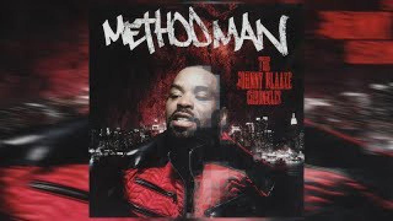 Method Man The Johnny Blaaze Chronicles Full Mixtape 2017