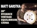 Meinl Cymbals - Matt Garstka - 20 Byzance Vintage Equilibrium China