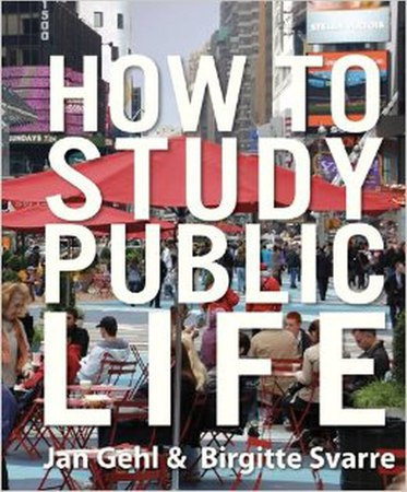 Oculus Book Talk Jan Gehl and Birgitte Svarre How to Study Public Life 2 05 14