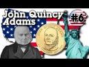 John Quincy Adams $1 United States of America 6 й Президент США Джон Куинси Адамс 1 доллар