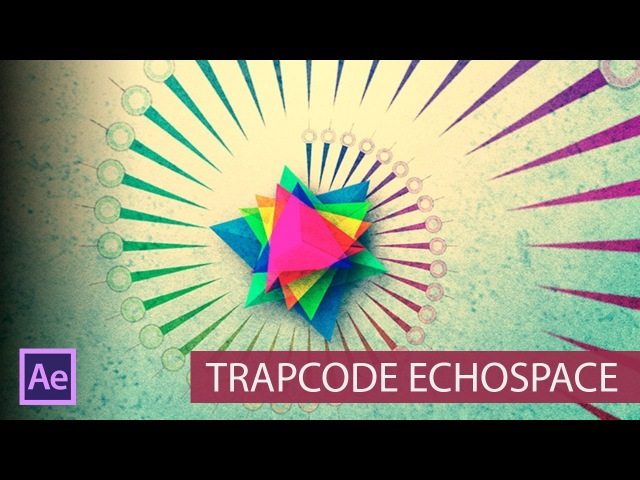Изучаем Trapcode Echospace в After Effects (Как с ним работать)
