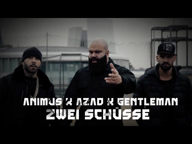 ANIMUS feat AZAD GENTLEMAN ZWEI SCHÜSSE OFFICIAL VIDEO PROD BY GOREX