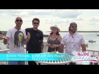 Karson, Kenndy & Salt Interview John Mayer