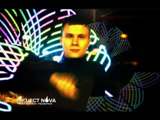 PROJECT NOVA | Липецк | Воронеж| Москва| Фаер шоу