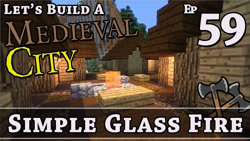 How To Build A Medieval City :: E59 :: Simple Glass Fire :: Minecraft :: Z One N Only