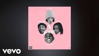 "Lil Xan, YBN Nahmir, $teven Cannon, YBN Almighty Jay - ""I Might"" (Prod. By Kinfolk Jon)"