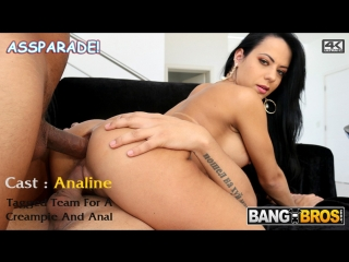 Analine - Tagged Team For A Creampie And Anal on Ass Parade | Bangbros