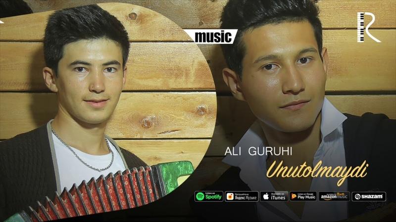 Ali guruhi Unutolmaydi Али гурухи Унутолмайди music version