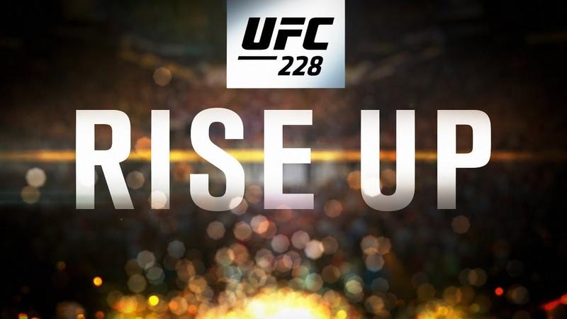 UFC 228: Woodley vs Till Rise Up