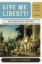foner eric give me liberty an american history
