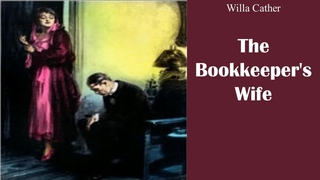 Learn English Through Story - The Bookkeeper's Wife by Willa Cather
