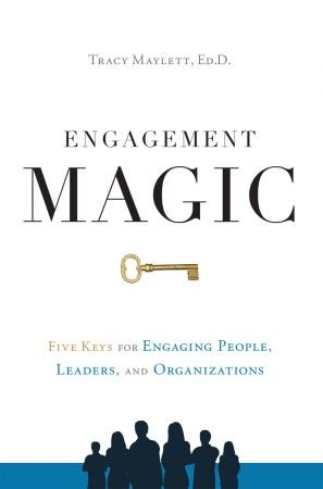 ENGAGEMENT MAGIC - Tracy Maylett