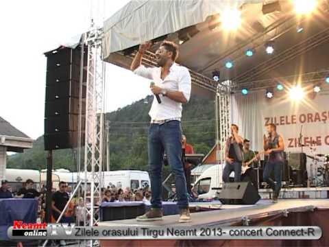 Zilele orasului Tirgu Neamt 2013 concert Connect R