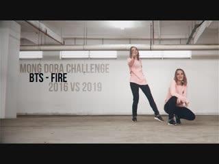 Mong Dora | Challenge - BTS - Fire (2016 vs 2019)