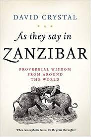 As They Say In Zanzibar - David Crystal