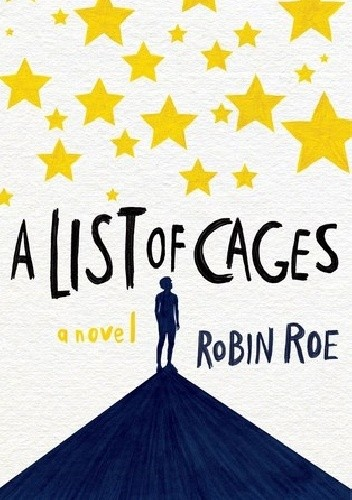 Robin Roe - A List of Cages