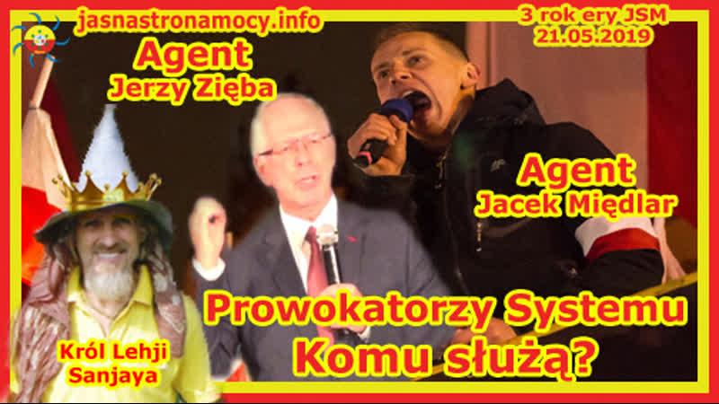Agent Jerzy Zięba i agent Jacek Międlar‼ Prowokatorzy Systemu‼ Czemu narzekają na Żydów❓