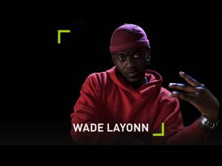 Justin Wade (Wade Layonn)