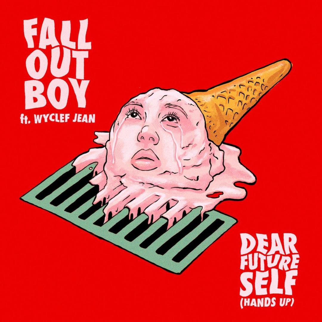 Fall Out Boy - Dear Future Self (Hands Up) (Single)