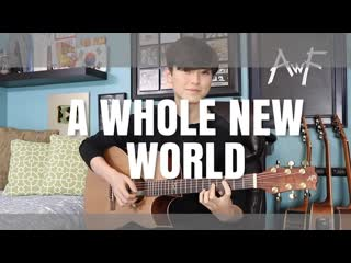 A Whole New World (Aladdin) - Cover (Fingerstyle Guitar) Andrew Foy
