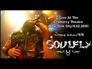 SOULFLY - Live At The Gramercy Theatre (New York City/)