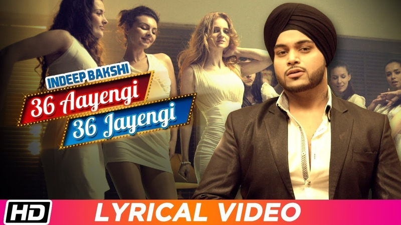 36 Aayengi 36 Jayengi | Lyrical Video | Indeep Bakshi | Latest Punjabi Song